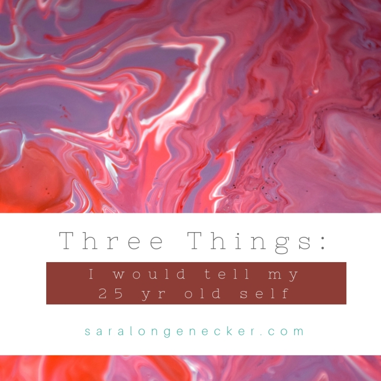 three things 25 years old