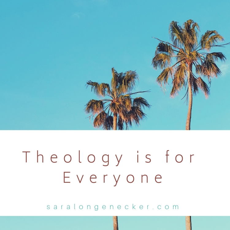 theology is for everyone