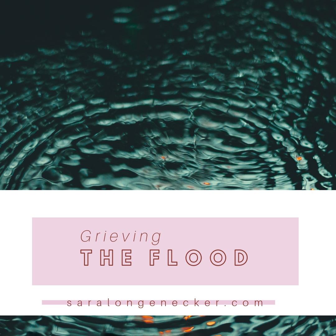 grieving the flood