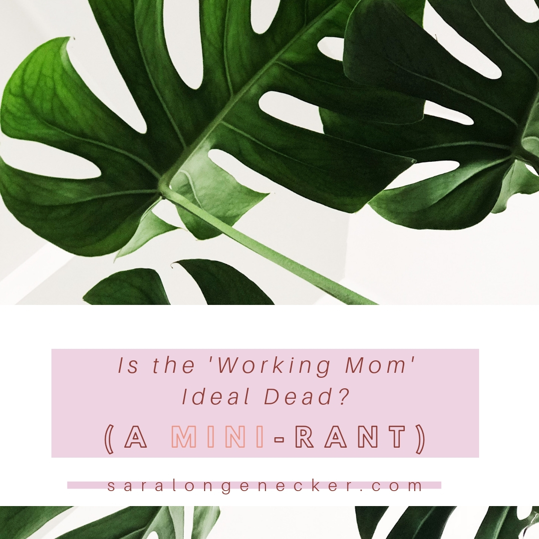 working mom ideal