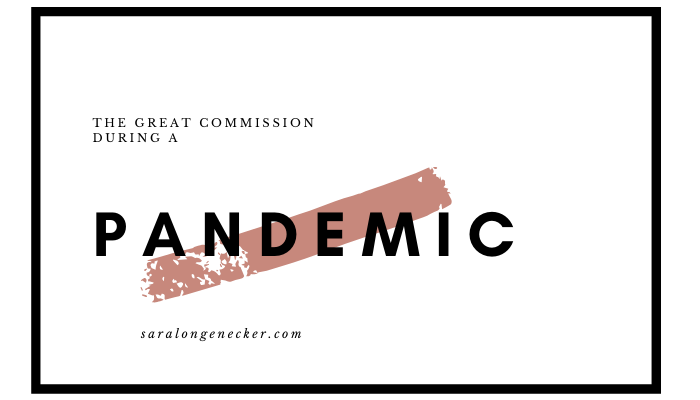 great commission pandemic